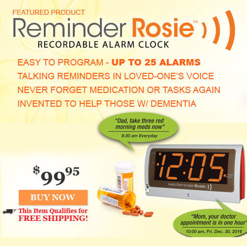 Alzheimers Products for those with Alzheimers, Dementia and their caregivers- Reminder Rosie